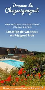 chambres d hotes en dordogne avec piscine chambre d hôtes de charme en dordogne périgord avec piscine