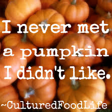 Pumpkin Gave Dog Diarrhea by Nine Recipes And Reasons To Eat Cultured Pumpkin Cultured Food Life