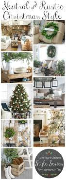 Neutral Rustic Christmas Style Decor Diys And Holiday