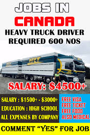100 Truck Drivers Salary HEAVY TRUCK DRIVER WANTED IN CANADA CANADA