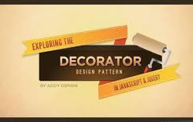 addyosmani com exploring the decorator pattern in javascript