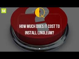 how much does it cost to install linoleum