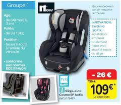 baby siege auto carrefour promotion siège auto cosmo sp isofix tex baby siège
