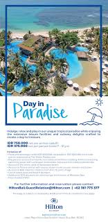 100 Bali Hilton Day In Paradise Enjoy The Resort With Their AllNew Day