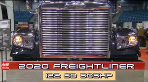 100 Atlantic Trucking 2020 Freightliner 122 SD 505HP Exterior And Interior 2019 Truck Show