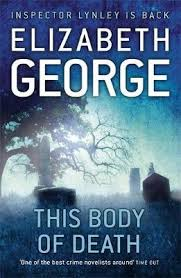 This Body Of Death Inspector Lynley Series Book 16