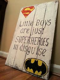 Superhero Room Decor Australia by Best 25 Super Hero Quotes Ideas On Pinterest Superheroes