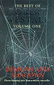The Best Of Westall Demons And Shadows V1 Robert Westall