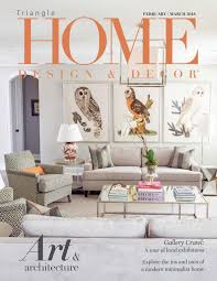 100 Home Interior Magazine Triangle February March 2018 By Design Decor Issuu