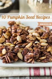 Roasted Shelled Pumpkin Seeds Recipe by Best 25 Pumpkin Seed Recipes Ideas On Pinterest Pumpkin Seed