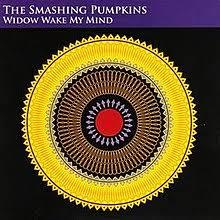 Smashing Pumpkins Wiki by Widow Wake My Mind Wikipedia