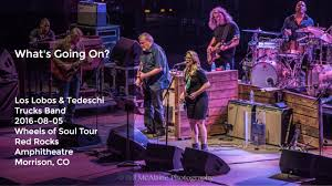 100 Tedeschi Trucks Band Red Rocks Listen To Los Lobos Soulful Whats Going On