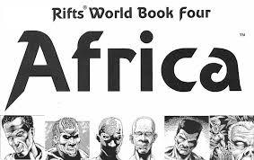 Rifts World Book 4 Africa Part One Epic Adventure