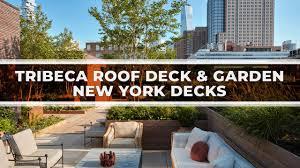 100 Tribeca Roof Deck And Garden