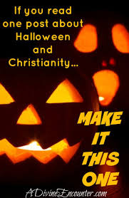 Halloween Is Not A Satanic Holiday by 16 Best Say No To Halloween Images On Pinterest Christian Quotes