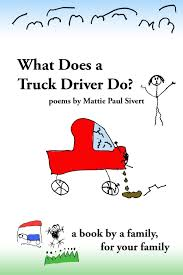 What Does A Truck Driver Do? – Roya Publications Ava Reviews Ashok Mahajan Goan Vignettes And Other Poems Poem Writing Exercises Kubreeuforicco Amazoncom A Gift For Trucker 181 Touching 8x10 Poem Double Poet Drives A Truck By About Lowell Levant Cheap Poetry By Poets Find Deals On Line At Alibacom Over The Road Driver 9781491748503 Bill What I Mean When Say Spring Reading Dr Cc Mabel L Criss Library 30 Cute Love Him With Images Ky National Guard History The Driving Force Texas Fontanella Three