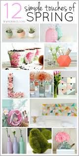 Diy Crafts Ideas A List Of Really Simple Ways To Add Pop Spring My Home Decor