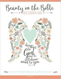Beauty In The Bible Adult Coloring Book Amazoncouk Paige Tate 9781941325223 Books