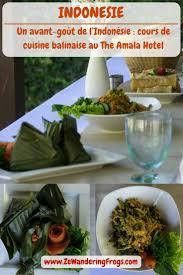 cours de cuisine un avant goût de l indonésie cours de cuisine balinaise au the