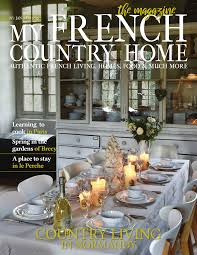 100 Home And House Magazine My French Country JanuaryFebruary 2019