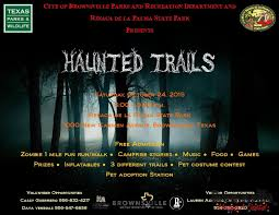 Halloween City Brownsville Tx by Haunted Trails Brownsville Convention U0026 Visitors Bureau