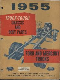 100 Ford Truck Body Parts Tough Chassis And And Mercury S 1955