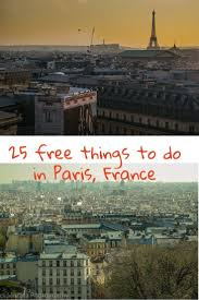 10 Classic And Free Things To Do In Paris Things To See