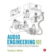 Get Quotations Audio Engineering 101 A Beginners Guide To Music Production