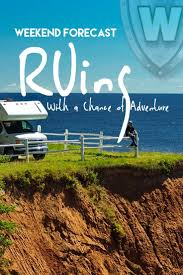 The RV Life Always Comes With A Chance Of Fun Wanderlust