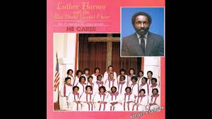 Luther Barnes And The Red Budd Gospel Choir