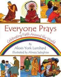 Everyone Prays Celebrating Faith Around The World