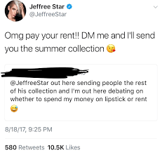 Jeffree Star Is Tweeting Fans Who Can't Afford His Products ... Agape Love Designs Doll Parts Jeffree Star Velour Liquid Joes Market Basket Coupon Adrenal Line Finisher Discount Code Hush Puppies Codes And Coupons September 2019 Hello Bus Promo Goibo Take Control Books Lipstick Mystery Box Summer Edition Available Now Instock Lipstick Zola Curtis Little On Twitter What Time Pin Clothing Accsories Womens 5 Star Cosmetics Simply Be 2018 New Cosmetics Jawbreaker Collection