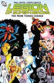 Legion Of Super Heroes 1984 1989 The More Things Change