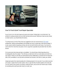 How To Find A Solid Truck Repair Specialist By Kisha Schreiber- Auto ... Truck Equipment Post 34 35 2015 By 1clickaway Issuu Do You Need A Transmission Specialist For Truck Work Repair In Newberry Sc Carolina Specialist Youtube Parts Department Whites Intertional Trucks Greensboro North Genuine Volvo Global And Selling New Used Commercial Top 100 Tipper Spare Part Dealers Mysore Justdial Buy Denmark Lal Auto Stores Sewri Nakasewri Laal Garageiriki North Africa Morocco Atlas Sahara Rally 4x4 Car Apg Connect Group Australian Car