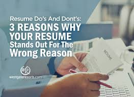Resume Do's And Don'ts: 3 Reasons Why Your Resume Stands Out ... How To Write A Resume 2019 Beginners Guide Novorsum Ebook Descgar Job Forums Valerejobscom 1 Basic Resume Dos And Donts Pdf Formats And Free Templates Tutorialbrain Build A Life Not Albatrsdemos The Dos Donts Writing Rockin Infographic Top Writing Tips Get An Interview Call Anatomy Of How Code Uerstand Visually Why You Should Go To Realty Executives Mi Invoice Format Donts Services For Senior Cv Guides Student Affairs