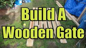 100 Building A Garden Gate From Wood How To Build A Fence Out Of En Construction With DaznDi Properties