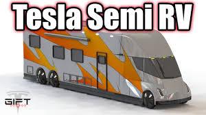 100 Semi Truck Rv Tesla Concept Part 3 Of 3 Tesla Model RV YouTube