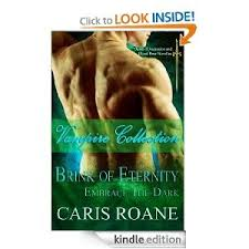 Vampire Collection Brink Of Eternity And Embrace The Dark Dawn Ascension Blood Rose Series Book 1