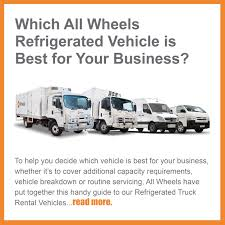 About All Wheels Rentals | Sydney Commercial Truck Rental Idlease Of Acadiana Truck And Trailer Leasing Rental 35 Best Refrigerated Commcialchiller Vanfreezer Pickup Van Hire Freezer Vans India Cold Storage Rentals Tiger Ice Rent A New Qld Brisbane Trucks For Sale From Mv Commercial 2 Pallet Tonne Scully Rsv Home Nam Seng Cargo Pte Ltd Truckchiller Vanfreezer Truckreefer Trailersfrost Millers Refrigeration