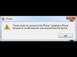 iTunes could not connect to the iPhone because an invalid response