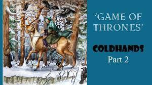 Colouring The Game Of Thrones Coldhands Part 2