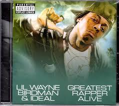 Lil Wayne No Ceilings 2 Album Tracklist by Amazon Com Lil Wayne The Greatest Rapper Alive Lil Wayne