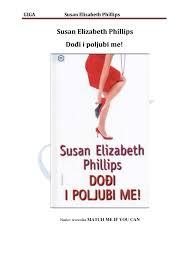 Susan elizabeth phillips dodji i poljubi me by Ruzica matijevic