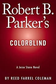 Robert B Parkers Colorblind By Reed Farrel Coleman