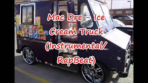 Mac Dre ~ Ice Cream Truck (Instrumental/RapBeat) – ThugArmada Get Your Ice Cream State Library Of Nsw Mom Dances To Hail The Chief Remix Song When She Visits Ice Cream Truck By Lndn Free Listening On Lyrics Smalltchbakingco Fileeast Village Truckjpg Wikimedia Commons Desnation Desserts Scoop Handmade Portland Grandbaby Choose Your Own Adventure App Lab Impozible Youtube Takes Me Back Sumrtime As A Kid Always Got Soft Chocolate In Tiptons Rocka Rolla Po Box 1144 Cascade Id 2018 Theme Prod Djmane12