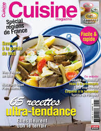 magazine de cuisine cuisine magazine n 50 aoû sep oct 2013 page 4 5 cuisine