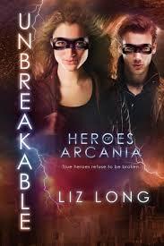 Unbreakable Heroes Of Arcania 3 By Liz Long