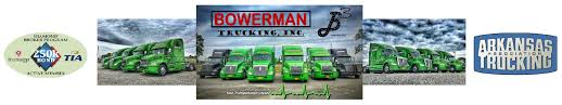 Bowerman Trucking, Inc. - Home Ar Trucking Report Archives Arkansas Association Attic Rrg Trucks World News Trucking Industry Usa Worldwide Flatbed Company Oversize Load Service Brent Higgins Truck Trailer Transport Express Freight Logistic Diesel Mack Pcouerpoint Interests Square Off In Debate On E Troubled Covert Agency Is Responsible For Trucking Nuclear Bombs Taking A Look At Uncventional Logistics And What It Means Oakley Little Rock Ar Heritage Malta Best Worst States To Own Small Tricity Nortwest