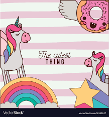 Cutest Thing Poster With Unicorns Rainbows Vector Image