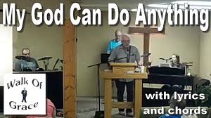 My God Can Do Anything - With Lyrics And Chords - YouTube Rev Fc Barnes Janice Brown Im So Glad Jesus Loves Me 20 Best Died For You Images On Pinterest Scriptures Margo Kelly Book Review Freefall By Joshua David Bellin Antioch Ame Church My God Can Do Anything Youtube Best 25 The Tongue Ideas Evil World Power Of The Donald Lawrence Company The Gift By Eydely Worship Channel Pots Pans Another Dr King Day Promises Still Can But Fail Martha Reed Garvin Do Anything You Know Tara Montpetit With Lyrics Ask Ian Black Rebel Motorcycle Club Susan Christie A Mouthful Pennies
